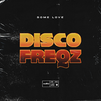 Disco Freqz - Some Love
